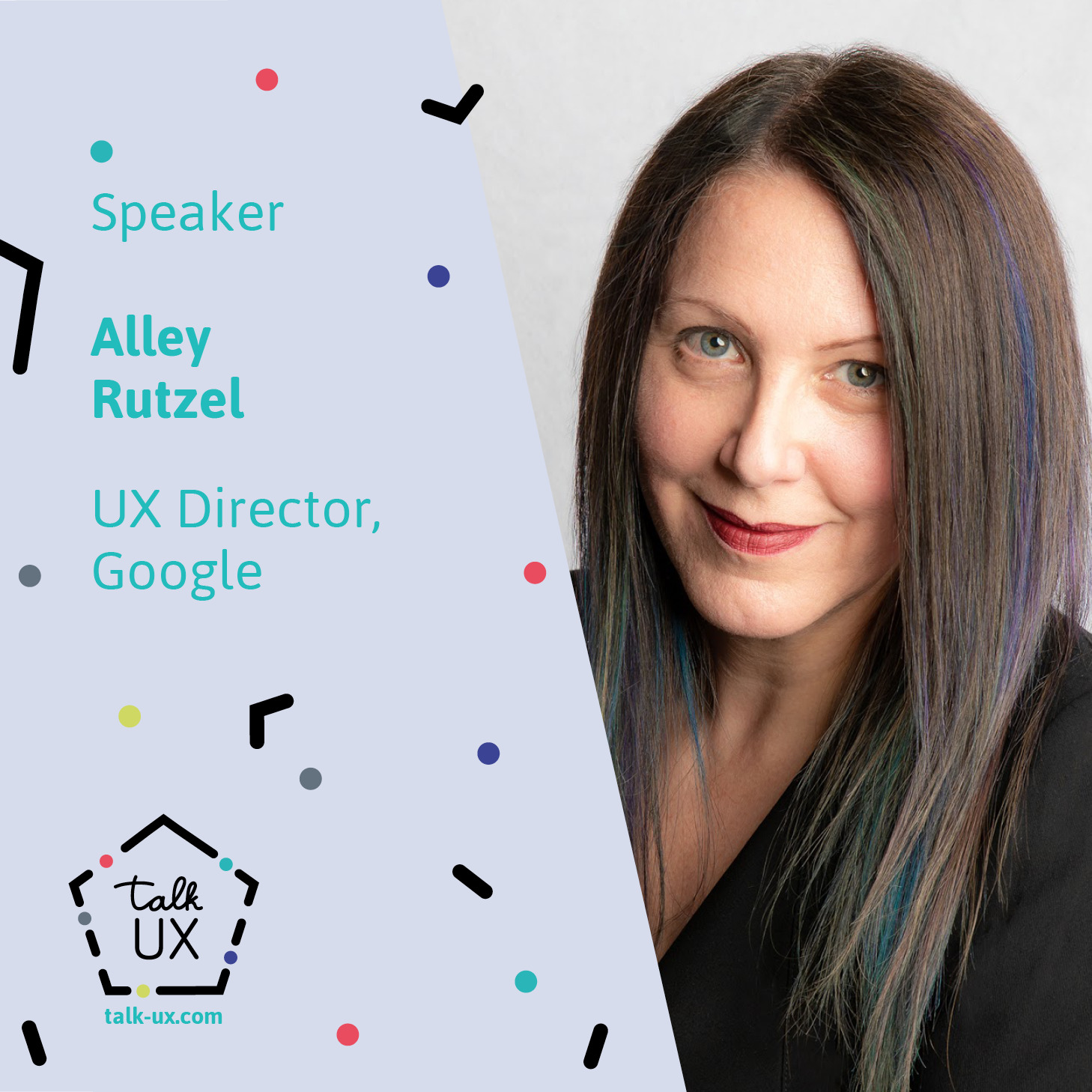 Speaker | Alley Rutzel | UX Director | Google